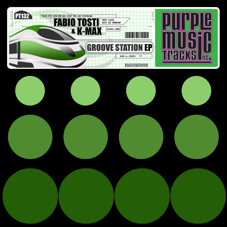 Fabio Tosti & K-Max (Groove Station EP)
