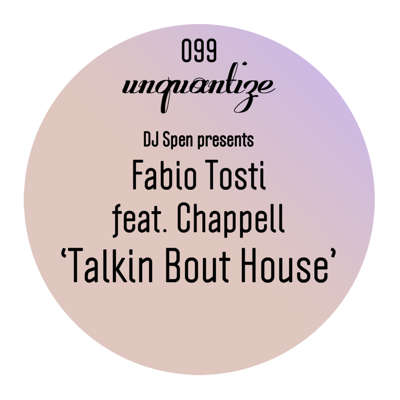 unqtz099_-fabio-tosti-chappell_talking-bout-house