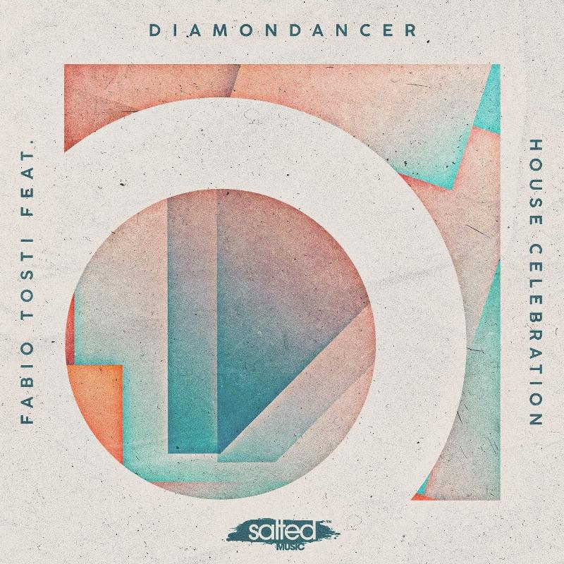 fabio-tosti-feat-diamondancer-house-celebration2